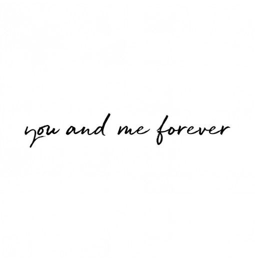 You and me forever - Stickstay