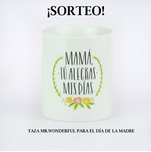 Sorteo Taza Mrwonderful Para El Día De La Madre Decokids